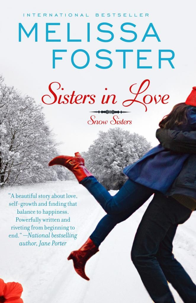 Sisters in Love by Melissa Foster - Love this series!!