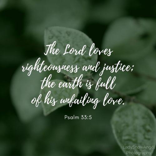 Psalm 33:5 - #typography by @ladysnowangel