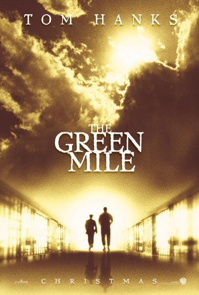 The Green Mile - and I am thankful for having met Michael Clarke Duncan a few times in person.....an amazing person....R.I.P.