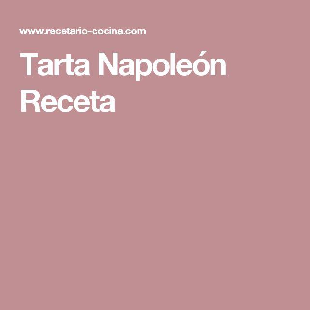 Tarta Napoleón Receta