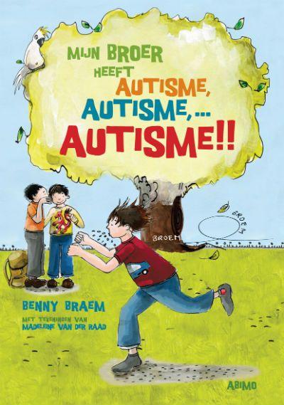 """Mijn broer heeft autisme - """"Een warm geschreven boek, dat niet alleen aandacht heeft voor (de problemen van) de autistische jongen, maar ook voor zijn zus en de rest van het gezin. Dit maakt het verhaal vast en zeker herkenbaar voor alle families waarin autisme weleens ter sprake komt."""""""