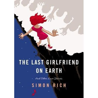 The Last Girlfriend on Earth by Simon Rich - The latest in a line of hilarious short story collections from Simon Rich. He makes me laugh so hard my ribs hurt.