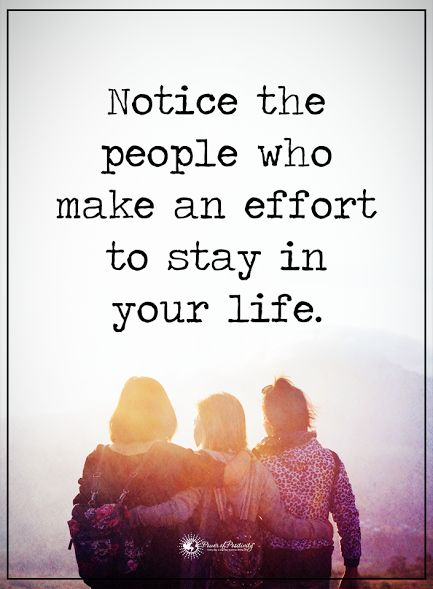Notice the people who make an effort to stay in your life. This is so damn true, put your efforts in the best place to get a mutual outcome xxx
