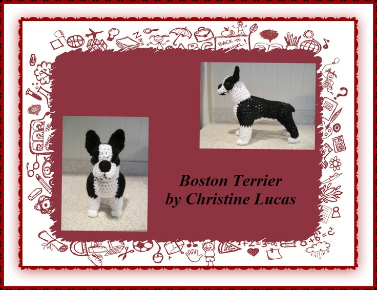 "Boston Terrier by Christine Lucas - This pattern is available for $2.50 USD. Finished Project Size: 11""L x 9""H x 4""W"
