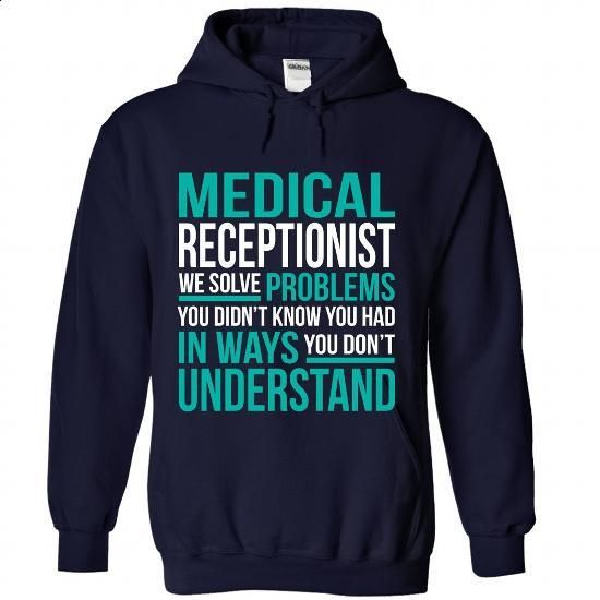 MEDICAL-RECEPTIONIST - Solve problem - #mens casual shirts #best sweatshirt. SIMILAR ITEMS => https://www.sunfrog.com/No-Category/MEDICAL-RECEPTIONIST--Solve-problem-8127-NavyBlue-Hoodie.html?60505