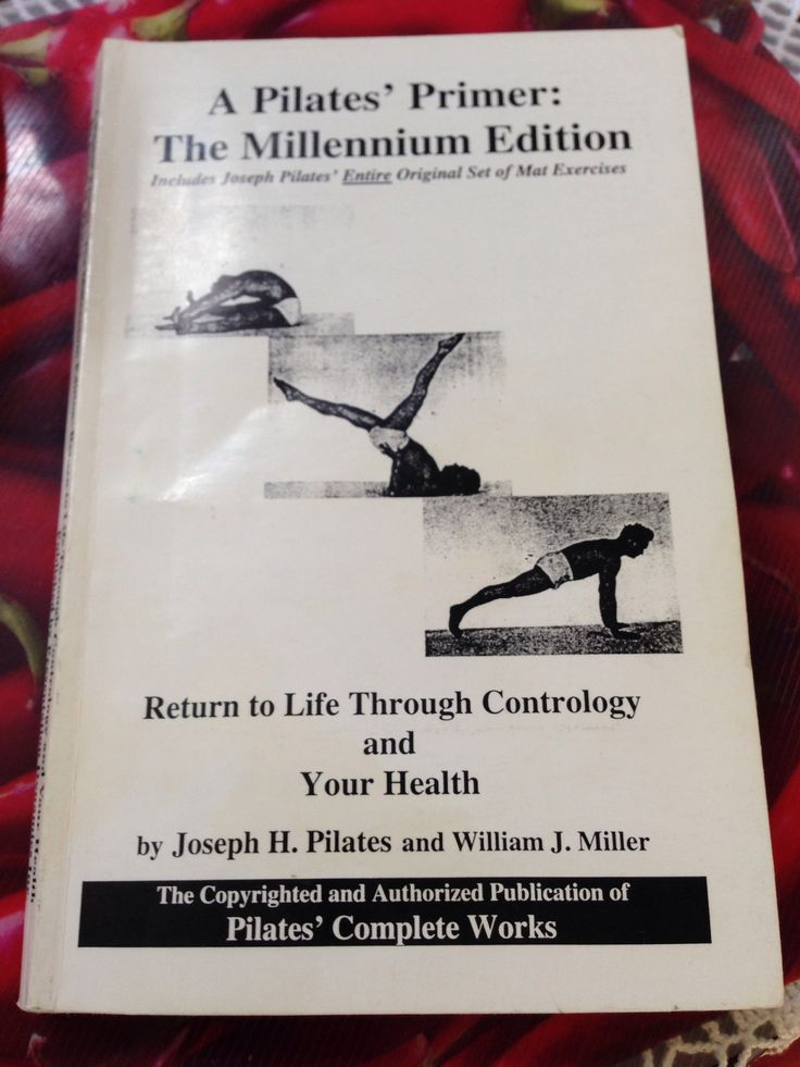 Just started to read the Pilates Primer by Joseph Pilates & William Miller. I love it already.