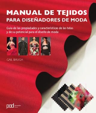 Moda - Manual de tejidos para diseñadores de moda                                                                                                                                                      Más