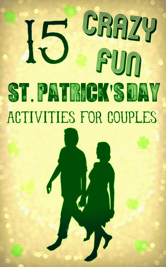 15 Fun And Easy Sewing Projects For Kids: 15 Crazy Fun St. Patrick's Day Activities For Couples