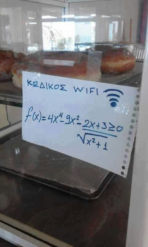 wifi password.  those crazy greeks.