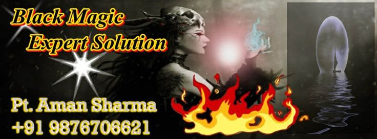 World Famous Astrologer Aman Sharma Love Marriage Specialist, Intercaste Love Marriage Specialist, Vashikaran Mantra Specialist, Vashikaran Specialist, Vashikaran Mantra For Love,Black Magic Specialist, Black Magic Expert, Black Magic For Love  Contact Us - +91 9876706621 Also Available On (Whats App) Email - panditamansamrat786@gmail.com Website - http://www.lovemarriagespecialistinindia.com           http://www.famousvashikaranspecialist.com