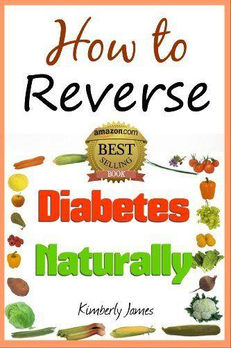 FREEV TODAY~~~How to Reverse Diabetes Naturally by Kimberly James, http://www.amazon.com/dp/B009SZNXKC/ref=cm_sw_r_pi_dp_-53zub17XAGJS