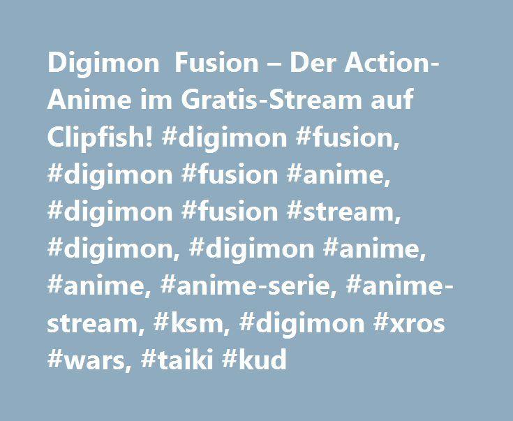 Digimon Fusion – Der Action-Anime im Gratis-Stream auf Clipfish! #digimon #fusion, #digimon #fusion #anime, #digimon #fusion #stream, #digimon, #digimon #anime, #anime, #anime-serie, #anime-stream, #ksm, #digimon #xros #wars, #taiki #kud http://rwanda.remmont.com/digimon-fusion-der-action-anime-im-gratis-stream-auf-clipfish-digimon-fusion-digimon-fusion-anime-digimon-fusion-stream-digimon-digimon-anime-anime-anime-serie-anime-stream-k/  # Digimon Fusion: Alle Videos Digimon Fusion: Info…