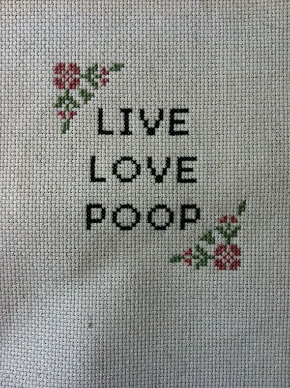 Live Love Poop    Its classy to be polite in the bathroom. . Hang it proudly in your bathroom. Live love Laugh or live love poop, but I wouldnt