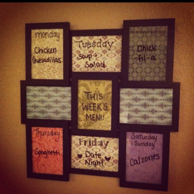Found a frame exactly like this at Michael's for $10, and just put colored paper behind the sections. We actually use it too to make our menu's for the week: Meals Calendar, Menu Idea, Frames Week, Cute Ideas, Photo Frames, Diy'S Projects, Frames Exact, Week Meals Planners, Meals Plans