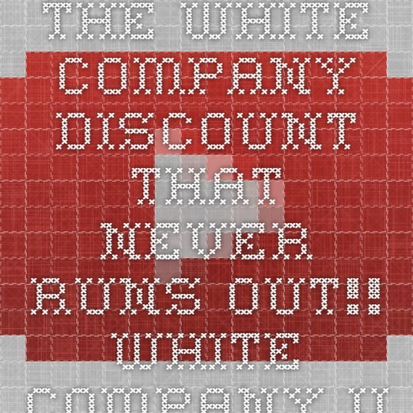 The White Company Discount THAT NEVER RUNS OUT!! White Company Voucher Codes Here too! - YouTube