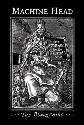 Machine Head ~ The Blackening
