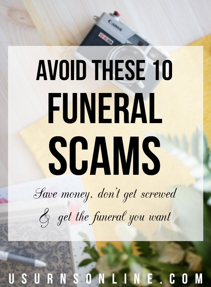 Save money, don't get screwed, and have the funeral you want by learning how to avoid the top 10 funeral scams. #scams #funeral #memorialideas #funeralideas #celebrationoflife