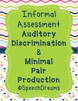 Auditory Discrimination and Minimal Pair Production Assessment