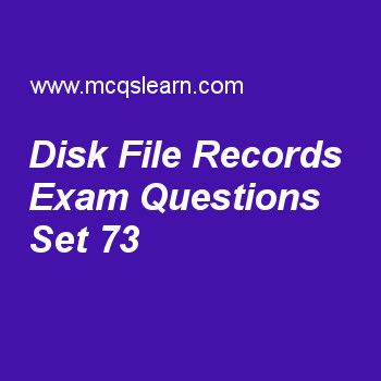 Learn quiz on disk file records, DBMS quiz 73 to practice. Free database management system MCQs questions and answers to learn disk file records MCQs with answers. Practice MCQs to test knowledge on disk file records, dbms end users, sql data definition and types, external sorting algorithms, tuple relational calculus worksheets. Free disk file records worksheet has multiple choice quiz questions as in allocation of file blocks on disk, clusters are also called, answer key with choices...