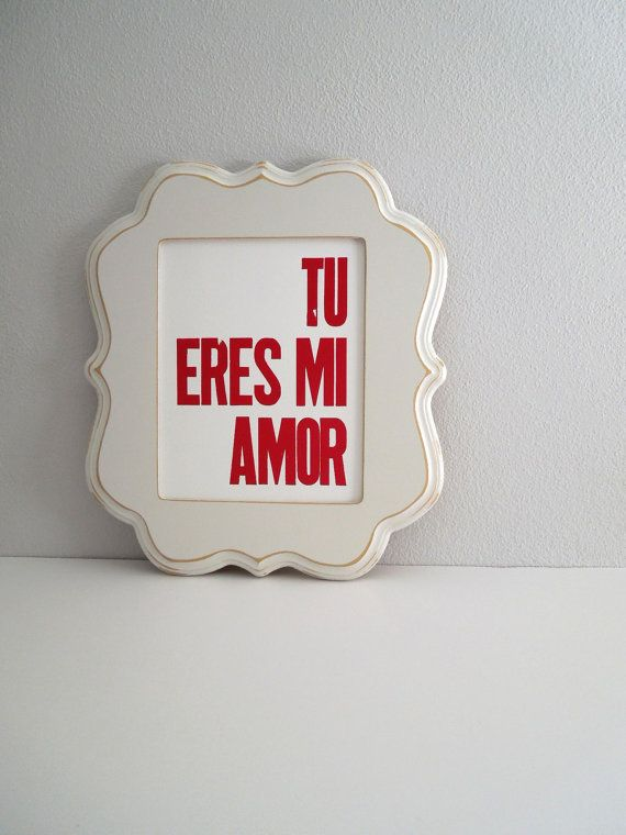 Valentine's Day Spanish Poster, Love Theme, Red and White Letterpress Print, Tu Eres Mi Amor 8x10 Spanish Wall Decor (Rich Red) on Etsy, $20.00