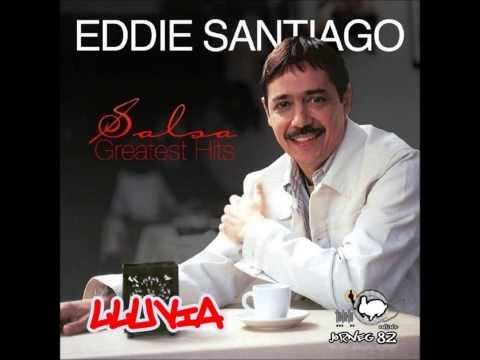 LLUVIA-EDDIE SANTIAGO (version 2013) - YouTube