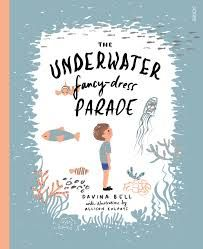 Reflection: The underwater fancy-dress parade by Davina Bell