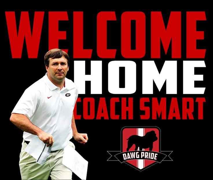 Welcome home Kirby Smart! Go Dawgs! - Dawg Pride