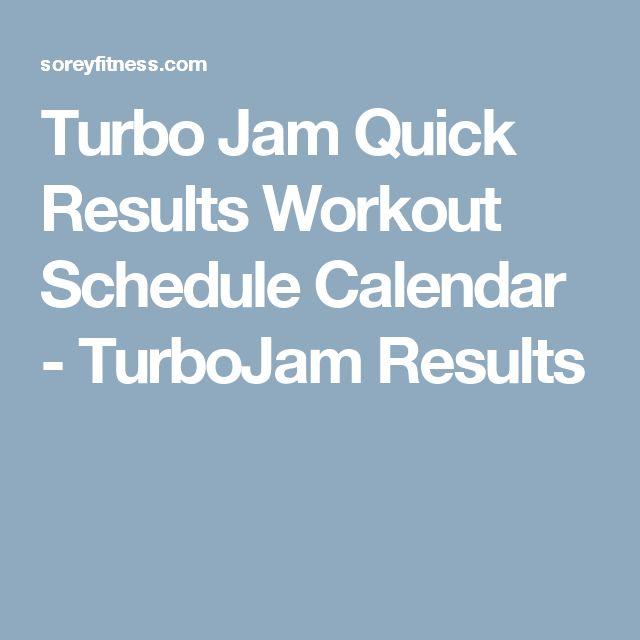 Turbo Jam Quick Results Workout Schedule Calendar - TurboJam Results
