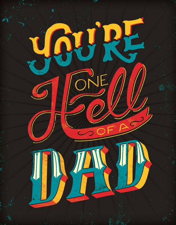 Hell Of A Father's Day Card by Courtney Blair, via Behance