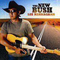 LEE KERNAGHAN NEW BUSH REMASTERED CD NEW