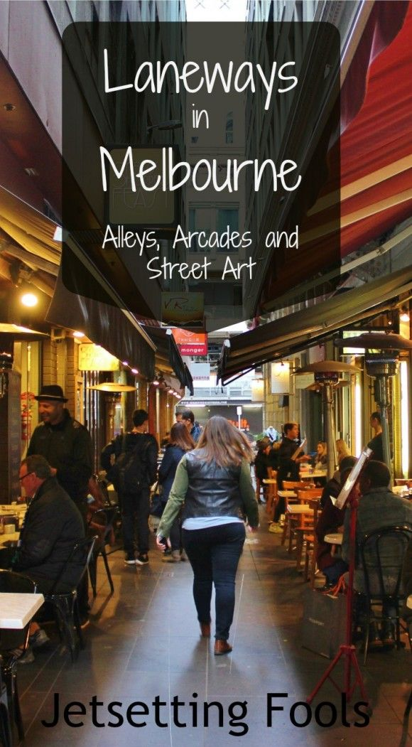 Laneways in Melbourne: alleys, arcades and street art