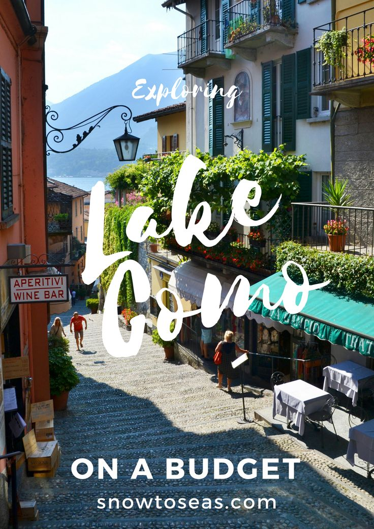 Lake Como is not just for the glamorous! Find out how to visit the region on a budget.