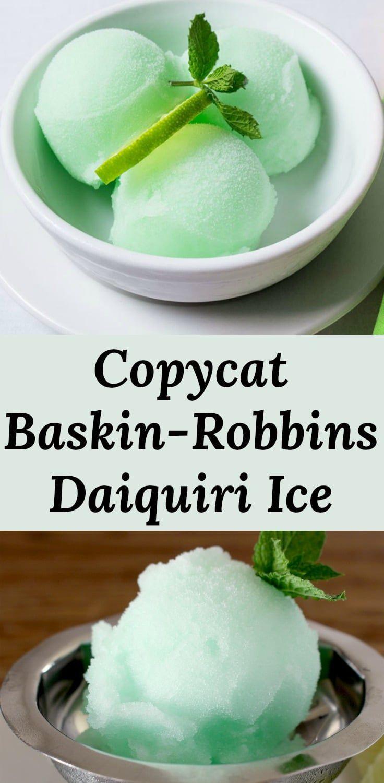 Daiquiri Ice A Copycat Recipe For Baskin Robbins Favorite Lime Rum Flavored Sorbet Recipes Via Pear Sorbet Recipes Daiquiri Ice Recipe Sorbet Recipes Easy