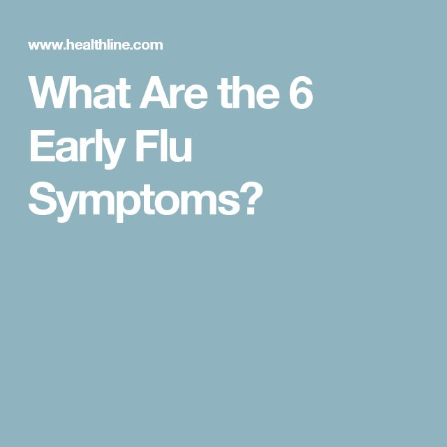 What Are the 6 Early Flu Symptoms?