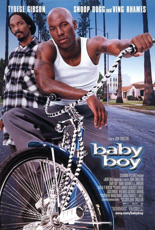 Baby Boy (2001) Directo rand writer: John Singleton. Stars: AlexSandra Wright, Tyrese Gibson, Taraji P. Henson...
