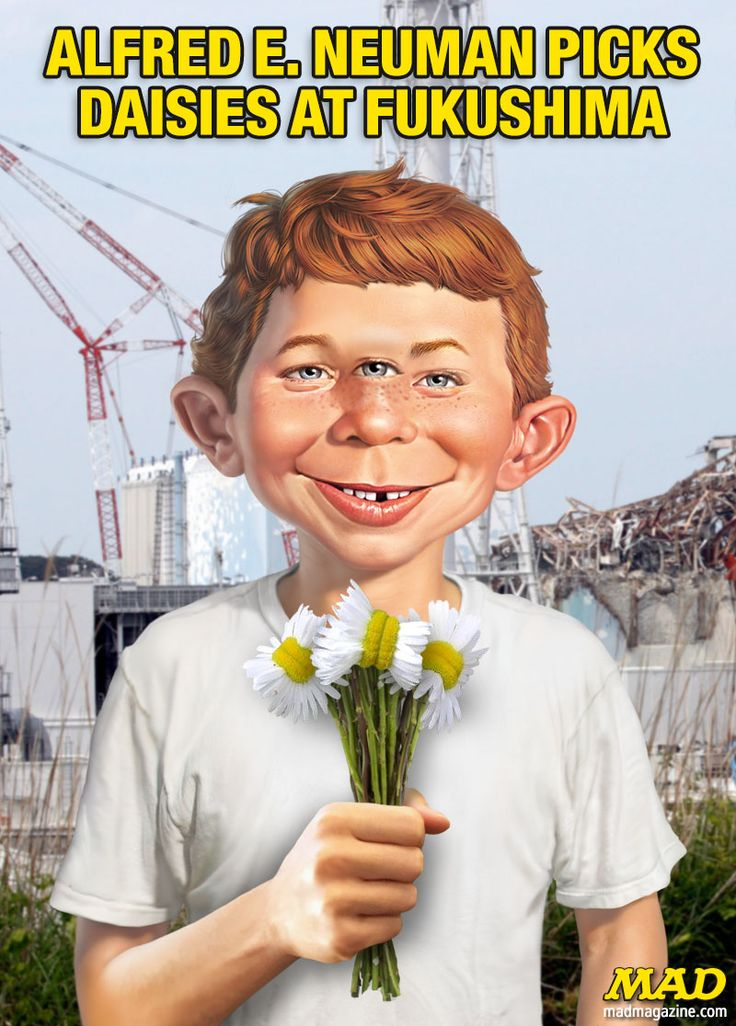 Mad magazine alfred e neuman picks daisies at fukushima idiotical originals fukushima daisies