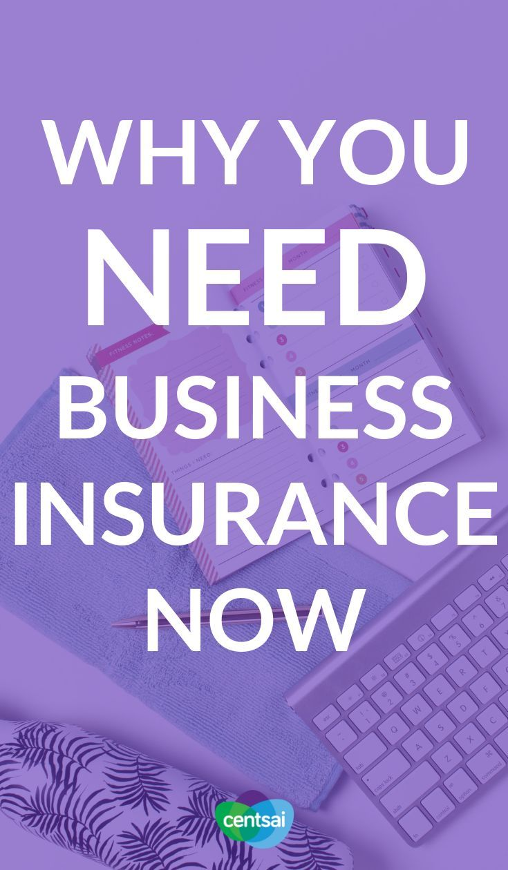 What Is Business Insurance Why Do You Need It Insurance