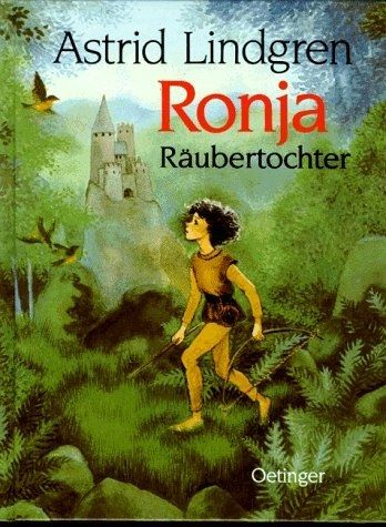 Astrid Lindgren: Ronja Räubertochter | 44 Jugendbücher, die Du früher verschlungen hast