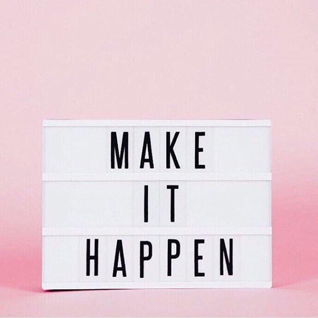 """Make it happen."""