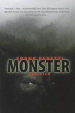 Peretti, Frank E. - Monster Reed en Beck nemen een weekje vrij voor een survivaltocht in de woeste bossen en bergen van Idaho. Het weer is goed, de natuur is adembenemend, hun gids wacht op hen in een hogergelegen berghut. Niets lijkt een fantastische ervaring in de weg te staan. Maar tijdens hun eerste nacht in de buitenlucht wordt de stilte verscheurd door een huiveringwekkend gekrijs...****