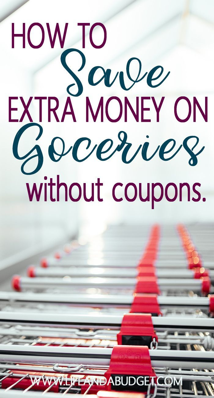 11 Easy Ways to Save Extra Money on Groceries Without Using Coupons. Grocery Saving Tips! via @lifeandabudget