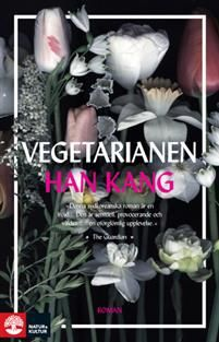 Vegetarianen - Han Kang - böcker(9789127149090) | Adlibris Bokhandel