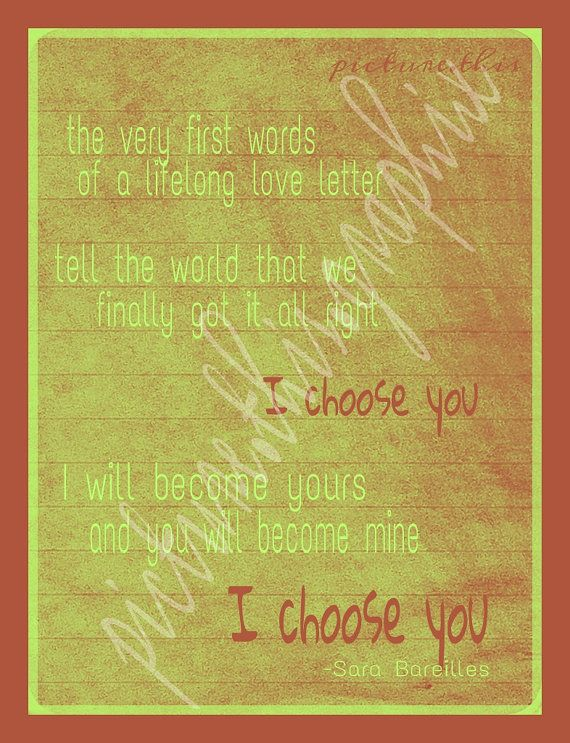 write a love song sara bareilles lyrics i choose you