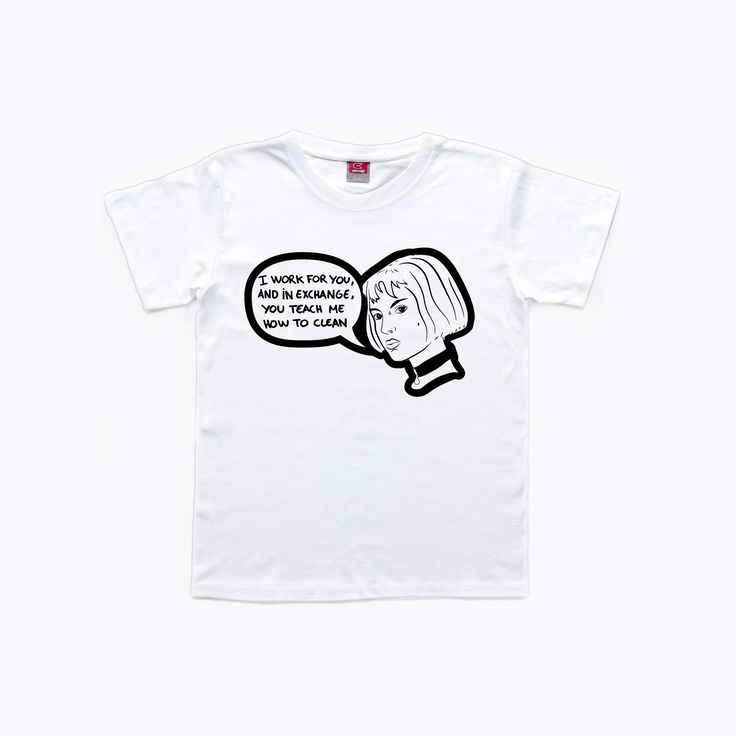 """Leon the Professional, Mathilda (Nathalie Portman) Tshirt. """"I work for you, and in exchange, you teach me how to clean""""."""
