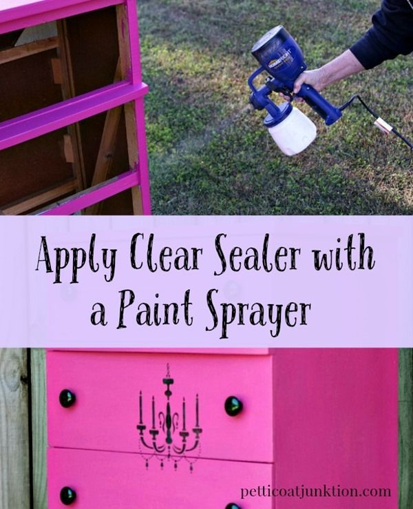 apply clear paint sealer with a paint sprayer Petticoat Junktion
