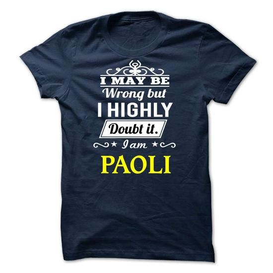 PAOLI - may be - #dress #hoodie. CHEAP PRICE => https://www.sunfrog.com/Valentines/-PAOLI--may-be.html?60505