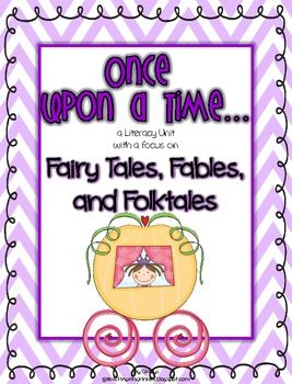 Once Upon a Time...{a Fairy Tales Unit for Little Learners} is a literacy based unit with a focus on fairy tales, fables, and folktales. Within thi...