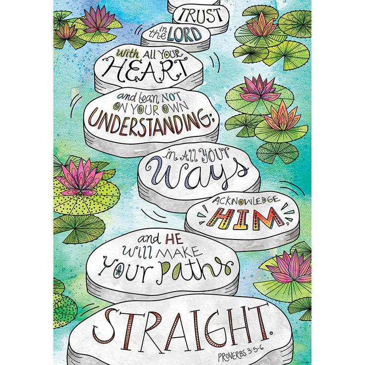 Motivate and inspire with the powerful message on this Scripture-based poster! This Proverbs 3:5-6 Rejoice Inspire U poster features a Doodle Art, nature-inspired lily pad design. Trust in the Lord wi