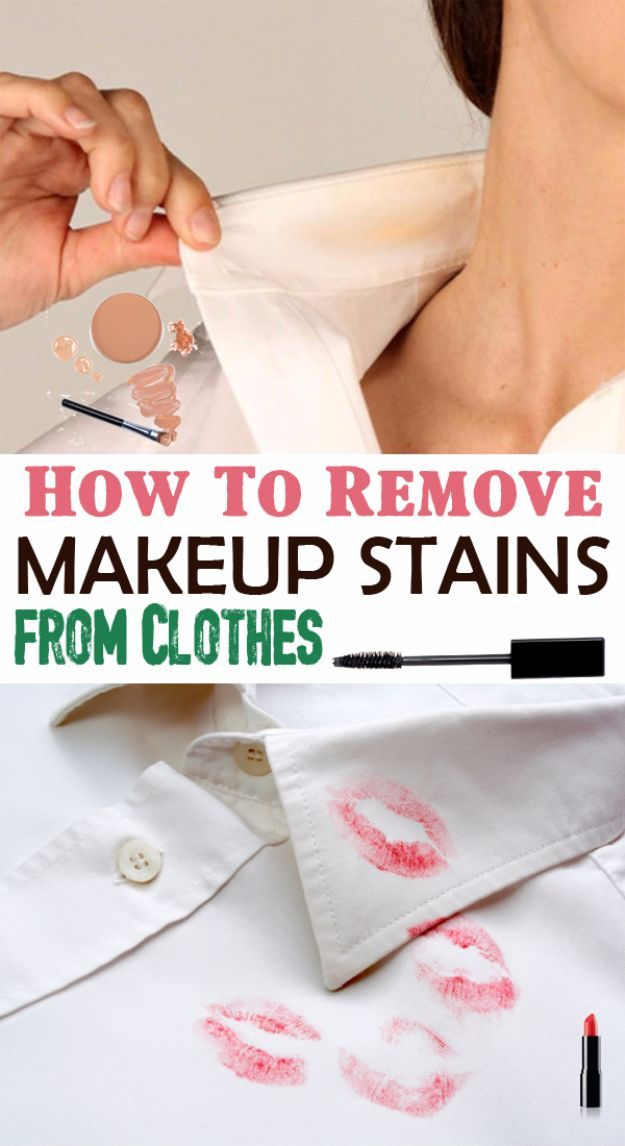 34 Clothes Hacks That Are Simply Genius Remove Makeup Stains Stain On Clothes Makeup Stain