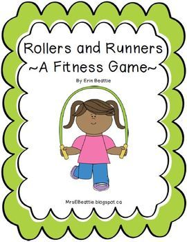**I'm FREE for a limited time! Please show some love by leaving feedback if you download!! ** Runners and Rollers Fitness Activities by Mrs. Beattie's Classroom